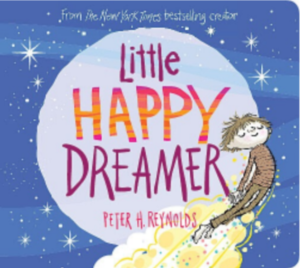 Cover for Little Happy Dreamer by Peter H. Reynolds